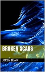 Broken Scars – Joren Blair [PDF] [English]