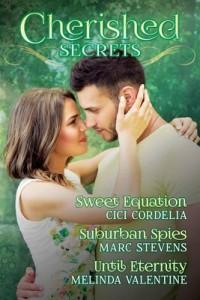 Cherished Secrets: Three Novellas of Hidden Truths, Steamy Passions, and Triumphant Love – Cici Cordelia, Marc Stevens, Melinda Valentine [PDF] [English]