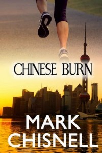 Chinese Burn (Burn with Blackett Book 2) – Mark Chisnell [PDF] [English]