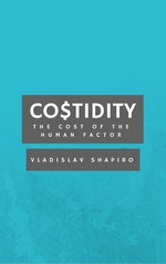 Costidity: The cost of the human factor – Vladislav Shapiro [PDF] [English]