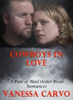 Cowboys in love: A pair of mail order bride romances – Vanessa Carvo [PDF] [English]
