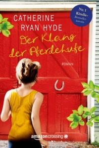 Der Klang der Pferdehufe – Catherine Ryan Hyde [German] [PDF]