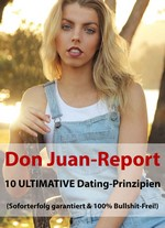 Don Juan-Report 10 Ultimative Dating-Prinzipien – Alexander Becker [German] [PDF]