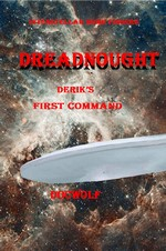 Dreadnought Derik's First Command (Interstellar Home Finders) – Wolfgang W. Ausserbauer [PDF] [English]