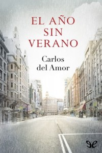 El año sin verano – Carlos del Amor [PDF]
