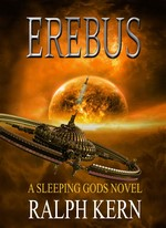 Erebus (A sleeping Gods novel) – Ralph Kern [English] [PDF]