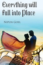 Everything will fall into Place – Nipun Goel [PDF] [English]