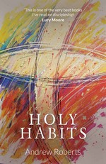 Holy Habits – Andrew Roberts [PDF] [English]