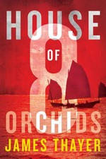 House of Eight Orchids – James Thayer [PDF] [English]