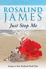 Just Stop Me (Escape to New Zealand Book Nine) – Rosalind James [PDF] [English]