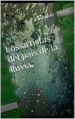 Los artistas del país de la lluvia – Jerónimo Moya [PDF]