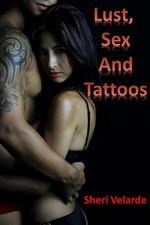 Lust, Sex and Tattoos – Sheri Velarde [PDF] [English]