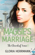 Maggies Marriage (The Cloverleaf Series Book 2) – Gloria Herrmann [PDF] [English]