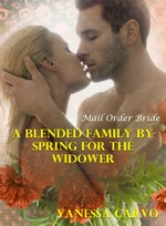 Mail Order Bride: A blended family by Spring for the Widower – Vanessa Carvo [PDF] [English]