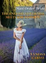 Mail Order Bride: The English Governess meets the cowboy – Vanessa Carvo [PDF] [English]