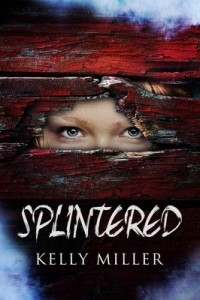 Splintered – Kelly Miller [PDF] [English]