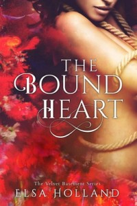 The Bound Heart (The Velvet Basement Book 2) – Elsa Holland [PDF] [English]