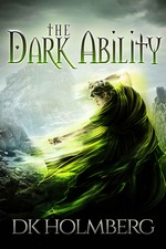 The Dark Ability – D. K Holmberg [PDF] [English]