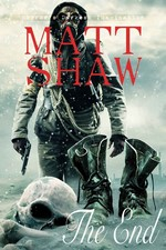 The End: An Apocalyptic Novel – Matt Shaw [PDF] [English]