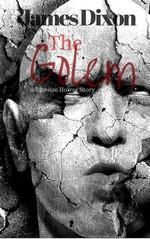 The Golem a Bitesize Horror Story – James Dixon [PDF] [English]