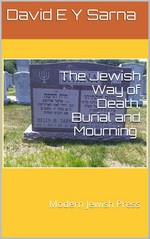 The Jewish Way of Death, Burial and Mourning – David E y Sarna [PDF] [English]