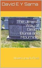The Jewish Way of Death, Burial and Mourning – David E y Sarna [PDF] [English]