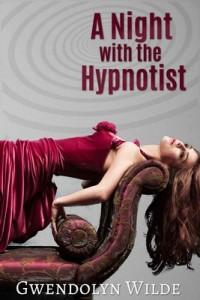 A Night with the Hypnotist – Gwendolyn Wilde [PDF] [English]