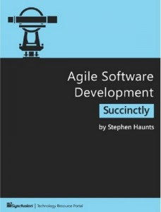 Agile Software Development Succinctly – Stephen Haunts [PDF] [English]