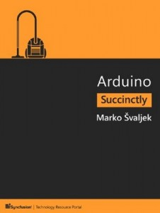 Arduino Succinctly – Marko Švaljek [PDF] [English]