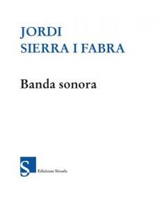 Banda sonora (Las Tres Edades) – Jordi Sierra i Fabra [PDF]