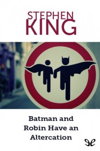 Batman and Robin Have an Altercation – Stephen King [PDF] [English]