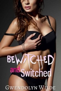 Bewitched and Switched – Gwendolyn Wilde [PDF] [English]
