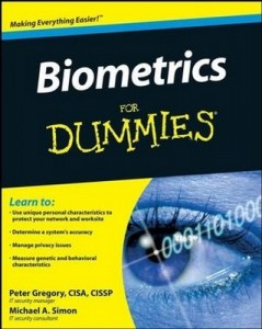 Biometrics for Dummies – Peter Gregory, Michael A. Simon [PDF] [English]