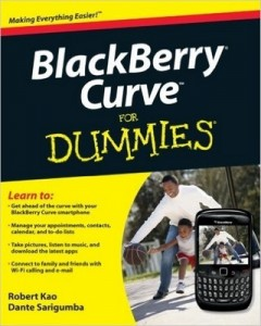 BlackBerry Curve for Dummies – Robert Kao, Dante Sarigumba [PDF] [English]