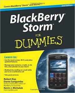 BlackBerry Storm for Dummies (2nd Edition) – Robert Kao, Dante Sarigumba, Kevin J. Michaluk [PDF] [English]