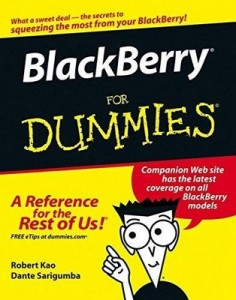 BlackBerry for Dummies – Robert Kao, Dante Sarigumba [PDF] [English]