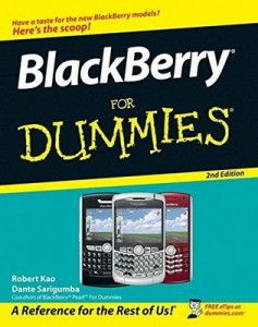 BlackBerry for Dummies (2nd Edition) – Robert Kao, Dante Sarigumba [PDF] [English]