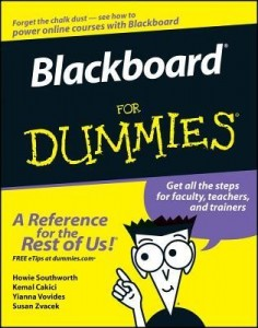 Blackboard for Dummies – Howie Southworth, Kemal Cakici, Yianna Vovides, Susan Zvacek [PDF] [English]