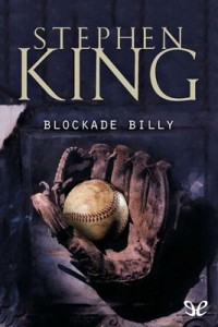Blockade Billy – Stephen King [PDF]