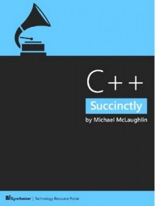 C++ Succinctly – Michael McLaughlin [PDF] [English]