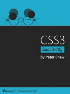 CSS3 Succinctly – Peter Shaw [PDF] [English]