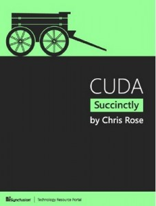 CUDA Succinctly – Chris Rose [PDF] [English]