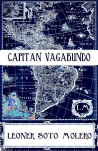 Capitán Vagabundo – Leoner Soto Molero [PDF]