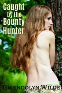 Caught by the Bounty Hunter – Gwendolyn Wilde [PDF] [English]
