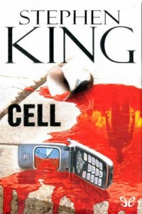 Cell – Stephen King [PDF]