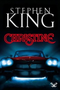Christine – Stephen King [PDF]