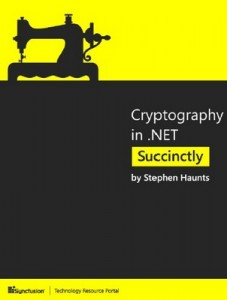 Cryptography in .NET Succinctly – Stephen Haunts [PDF] [English]
