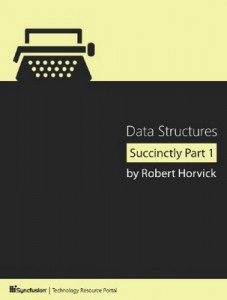 Data Structures Succinctly Part 1 – Robert Horvick [PDF] [English]