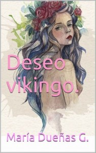 Deseo vikingo – María Dueñas G [PDF]