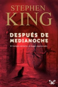 Después de medianoche – Stephen King [PDF]